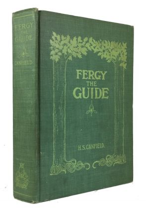 Fergy the Guide and His Moral and Instructive Lies about Beasts, Birds, and Fishes. H. S. Canfield