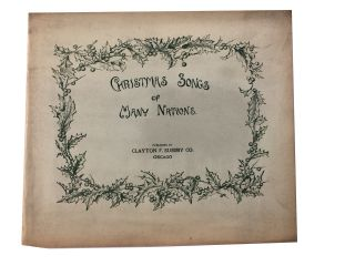 Christmas Songs of Many Nations: A Musical Entertainment for Children