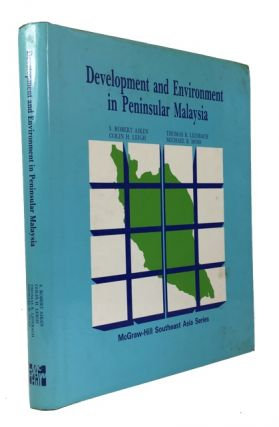 Development and Environment in Peninsular Malaysia. S. Robert Aiken, and three other authors