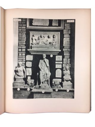 A Catalogue of the Ancient Sculptures Preserved in the Municipal Collections of Rome: The Sculptures of the Museo Capitolino. [First of Two Plate Volumes]