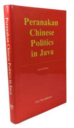 Peranakan Chinese Politics in Java 1917-1942. Leo Suryadinata.