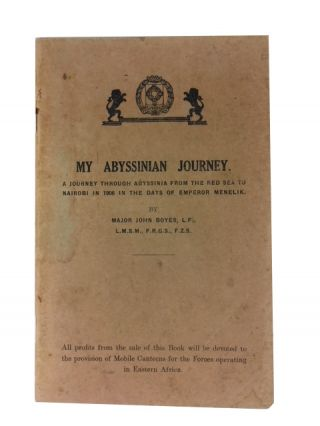 My Abyssinian Journey: A Journey Through Abyssinia from the Red Sea to Nairobi in 1906 in the...