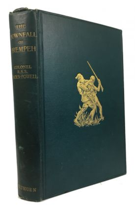 The Downfall of Prempeh: A Diary of Life with the Native Levy in Ashanti 1895-96 ... with a...
