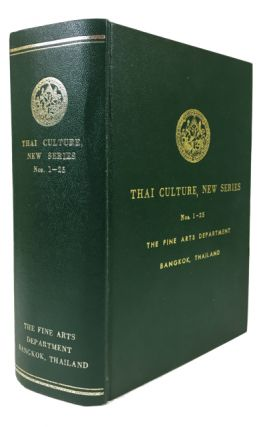 Thai Culture, New Series: Nos. 1-25. [cover title]