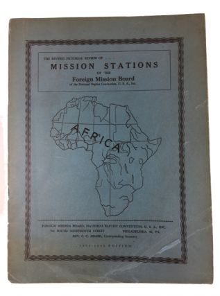 The Revised Pictorial Review of ... Mission Stations of the Foreign Mission Board of the National...