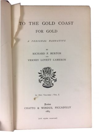 To the Gold Coast for Gold: A Personal Narrative