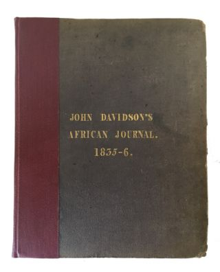 Notes Taken during Travels in Africa. John Davidson