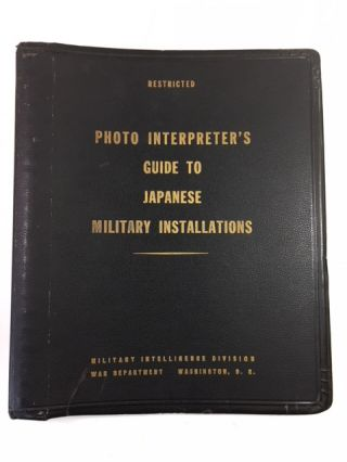 Photo Interpreter's Guide to Japanese Installations. United States. War Department. Military...