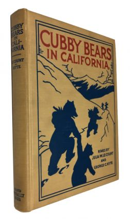 The Cubby-Bears in California. Julia Wordworth Le Count, George Cleveland Kyte