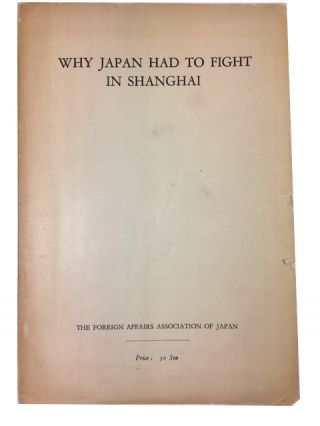 Why Japan Had to FIght in Shanghai
