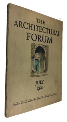 The Architectural Forum, Volume XXXIII, Number 1, (July, 1920