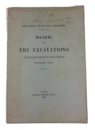 Note on the Excavations Executed by the Department of Egyptian Antiquities during 1893. Department of Egyptian Antiquities.