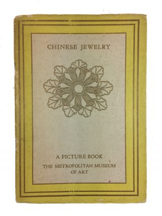 Chinese Jewelry: A Picture Book. The Metropolitan Museum of Art.