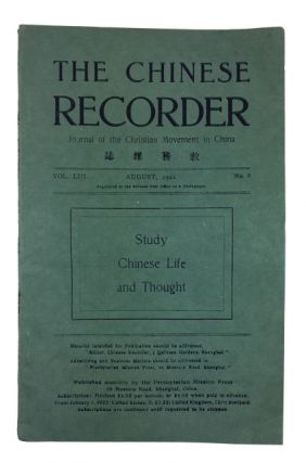 The Chinese Recorder: Journal of the Christian Movement in China, Vol. 53, No. 8 (August, 1922