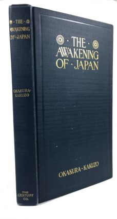 The Awakening of Japan, by Okakura-Kakuzo. Kakuzo Okakura.