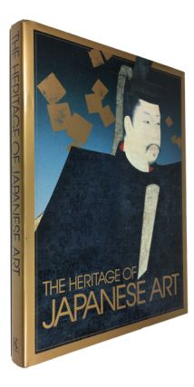 The Heritage of Japanese Art. Masao Ishizawa, and many others