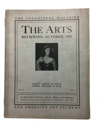 The Touchstone Magazine the Arts and American Art Student, Vol., II, No. 1 (October, 1921