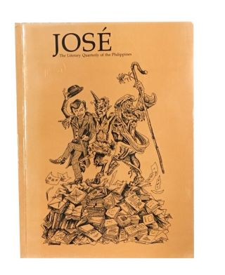 Jose: the Literary Quarterly of the Philippines., Volume 1, nos. 1-4, October, 1982; January and...