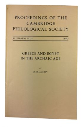 Greece and Egypt in the Archaic Age. M. M. Austin