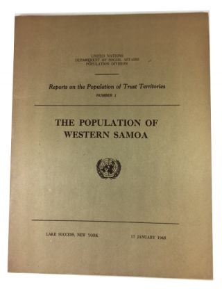 The Population of Western Samoa. John Dana Durand, with the assistance of Chia-Lin Pan