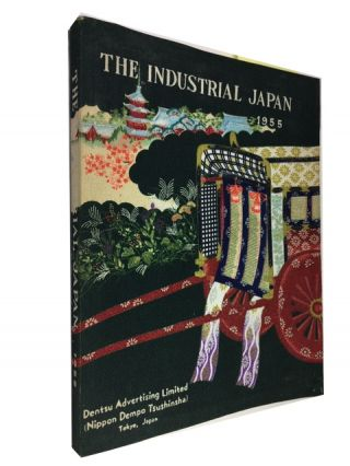 The Industrial Japan: 1955