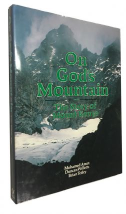 On God's Mountain. Mohamed Duncan Willetts Brian Tetley Amin, and